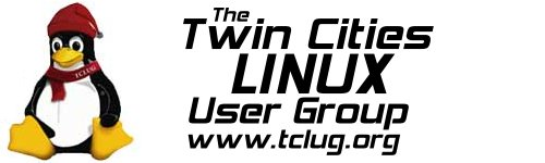Twin Cities Linux Users Group - Minneapolis, Minnesota